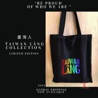 TAIWAN LANG PRIDE TOTES (GLOBAL EDITION)